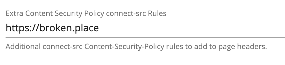 image of the admin area where the connect-src rule is defined.